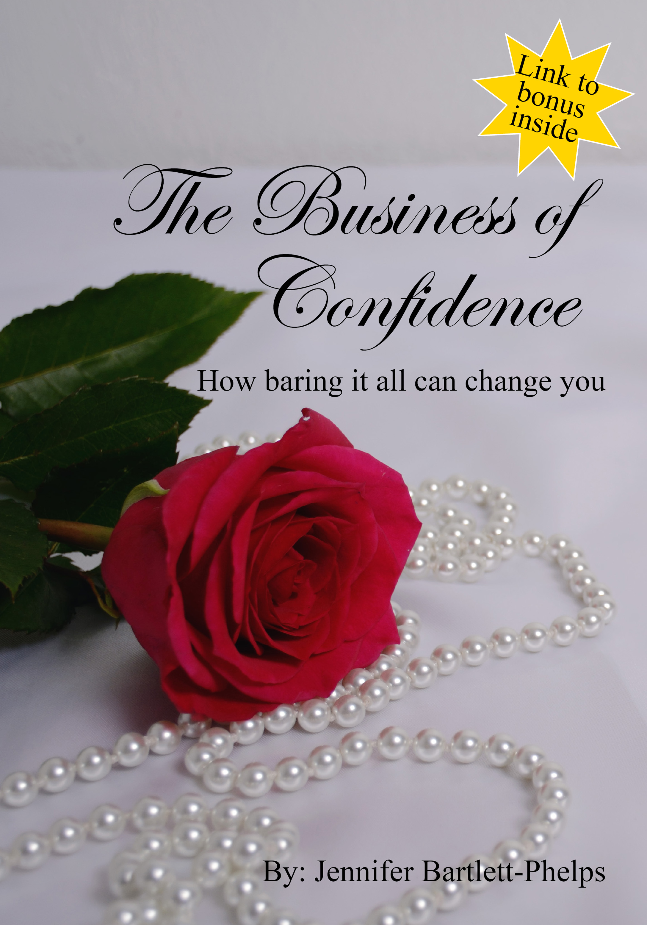 The Business of Confidence by Jennifer Bartlett-Phelps